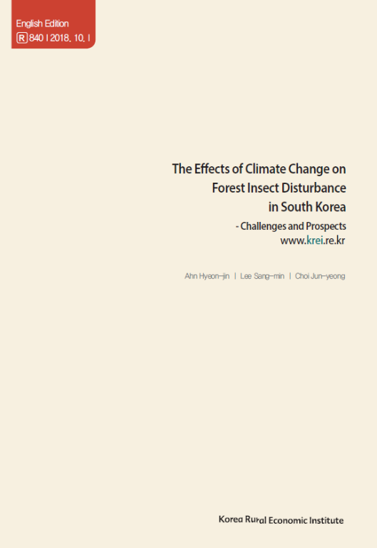 The Effects of Climate Change on Forest Insect Disturbance in South Korea : Challenges and Prospects (영문판)