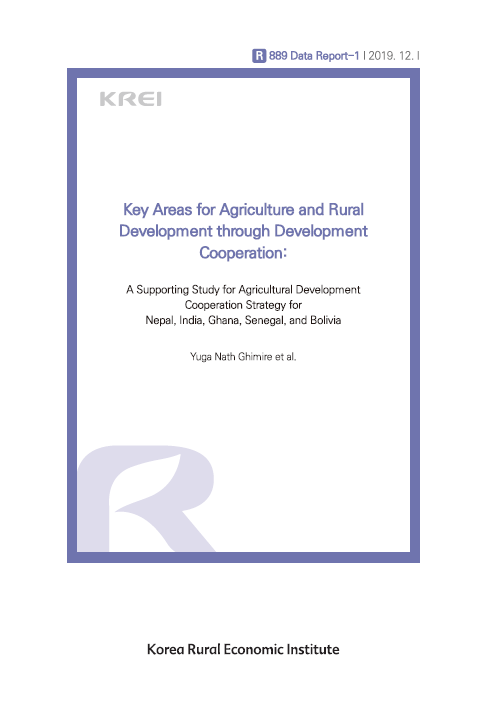 Key Areas for Agriculture and Rural Development through Development Cooperation: A Supporting Study for Agricultural Development Cooperation Strategy for Nepal, India, Ghana, Senegal, and Bolivia